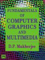 FUNDAMENTALS OF COMPUTER GRAPHICS AND MULTIMEDIA: Book by MUKHERJEE D. P.