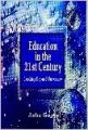 Education in the 21st century (English) 01 Edition: Book by Asha Gupta