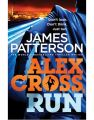 Alex Cross, Run: Book by James Patterson