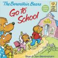 The Berenstain Bears Go to School: Book by Stan Berenstain , Jan Berenstain