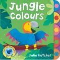 Early Bird : Jungle Colours HB English: Book by Julie Fletcher