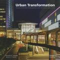 Urban Transformation: Energizing Smart Urban Growth with Public Private Partnership Transport Oriented Development: Book by Ronald A. Altoon ,James C. Auld
