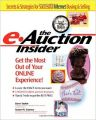 The e-Auction Insider: How to Get the Most Out of Your Online Experience (English) 1st Edition (Paperback): Book by Dave Taylor, Susan M. Cooney