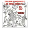 No Bones about It: The Sum of Our Parts: Book by Bill Kirk