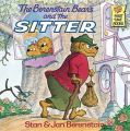 The Berenstain Bears and the Sitter: Book by Stan Berenstain , Jan Berenstain