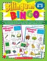 Bilingual Bingo, Grades K-3: Easy-To-Make Reproducible Games--In English and Spanish--That Reinforce Key Vocabulary for Emergent Readers and English Language Learners: Book by Jaime A Lucero