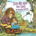 Just Me and My Dad: Book by Mercer Mayer