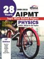 28 Years CBSE-AIPMT Topic wise Solved Papers PHYSICS (1988 - 2015) 10th Edition: Book by Disha Experts