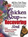 Chicken Soup for the Recovering Soul: Book by Jack Canfield