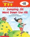 Word Family Tales (-Ill: Jumping Jill Went Down the Hill): Book by Maria Fleming