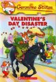 Valentine's Day Disaster: Book by Geronimo Stilton