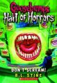 Goosebumps Hall of Horrors #5: Don't Scream!: Book by R. L. Stine