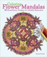 Coloring Flower Mandalas (Paperback): Book by Wendy, Piersall