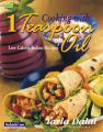 Cooking With 1 Teaspoon of Oil: Book by Tarla Dalal
