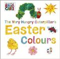The Very Hungry Caterpillar's Easter Colours (World of Eric Carle): Book by Eric Carle