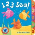 Early Bird : 123 Sea HB English: Book by Julie Fletcher