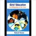 Girls` Education: An Obligation of the State (English) 01 Edition: Book by Rakesh Kumar