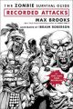 The Zombie Survival Guide: Recorded Attacks: Book by Max Brooks