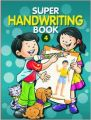 Super Hand Writing (Book- 4) (English) (Paperback): Book by EDITED
