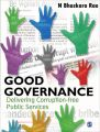 Good Governance: Delivering Corruption-free Public Services (English) (Hardcover): Book by N Bhaskara Rao