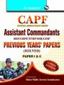 CAPF Assistant Commandants: Previous Years' Papers (Solved) (Paper-I & II): Book by RPH Editorial Board