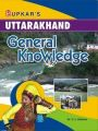 Uttarakhand General Knowledge: Book by Dr. C. L. Khanna