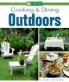 Cooking & Dining Outdoors: Book by Cindy Burda