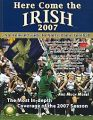 Here Come the Irish: An Annual Guide to Notre Dame Football: 2007