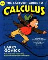 The Cartoon Guide to Calculus (English)