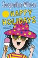Jacqueline Wilson's Happy Holidays: Book by Jacqueline Wilson