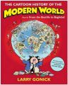 The Cartoon History of the Modern World: From the Bastille to Baghdad: Pt. 2: Book by Larry Gonick
