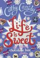 Life is Sweet: A Chocolate Box Short Story Collection (English) (H): Book by NA