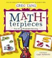 MATH-TERPIECES: THE ART OF PROBLEM-SOLVING: Book by GREG TANG