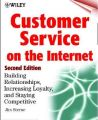 Customer Service on the Internet: Building Relationships, Increasing Loyalty and Staying Competitive: Book by Jim Sterne