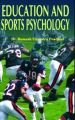 Education and Sports Psychology: Book by Ramesh Chandra Pradhan