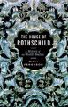 House of Rothschild Vol 1: Money's Prophets 1798-1848: Book by Niall Ferguson