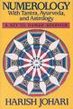 Numerology: With Tantra, Ayurveda and Astrology: Book by Harish Johari