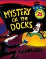 Mystery on the Docks 25th Anniversary Edition: Book by Edith Thacher Hurd