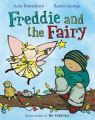 Freddie and the Fairy: Book by Julia Donaldson