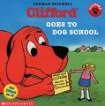 Clifford Goes to Dog School: Clifford Reader: Book by Norman Bridwell