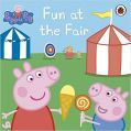 Peppa Pig: Fun at the Fair: Book by Ladybird