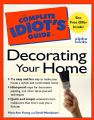 Complete Idiot's Guide to Decorating Your Home: Book by Mary Ann Young