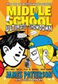 Middle School: Ultimate Showdown: Book by James Patterson
