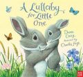 A Lullaby for Little One: Book by Dawn Casey