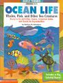 Ocean Life: Whales, Fish, and Other Sea Creatures: Book by Kathleen M Hollenbeck