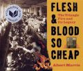 Flesh and Blood So Cheap: The Triangle Fire and Its Legacy: Book by Albert Marrin