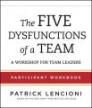 The Five Dysfunctions of a Team: Participant Workbook for Team Leaders: Book by Patrick M. Lencioni