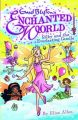 Enchanted World 6 : Silky and the Everla : Silky and the Everlasting Candle (English) (Paperback): Book by Elise Allen