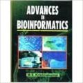 Advances in Bioinformatics, 2007 (English) 01 Edition: Book by M. S. Krishnakumar
