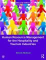 Human Resource Management for the Hospitality and Tourism Industries: Book by Dennis Nickson